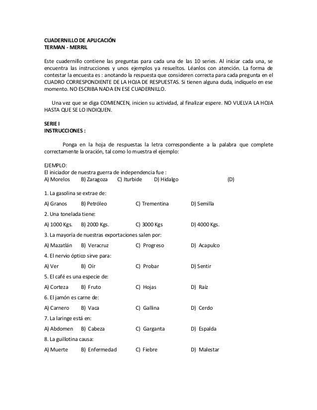 CUADERNILLO DE APLICACIÓN TERMAN - MERRIL Este cuadernillo contiene las preguntas para cada una de las 10 series. Al inici...