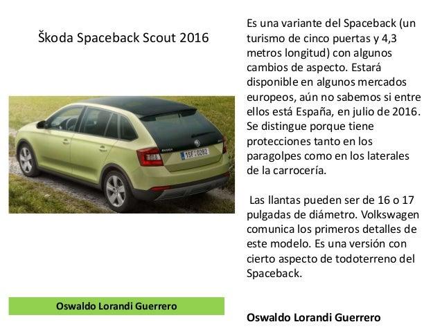 Es una variante del Spaceback (un turismo de cinco puertas y 4,3 metros longitud) con algunos cambios de aspecto. Estará d...