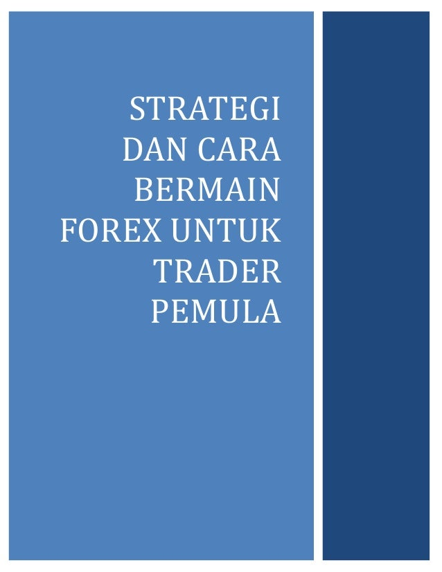 Strategi bermain binary option
