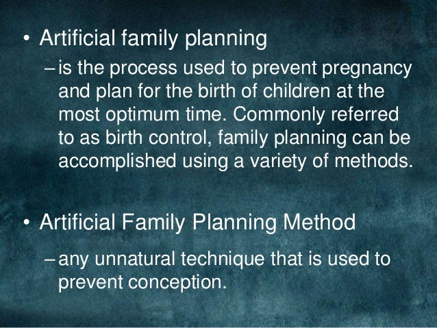 Artificial family planning for Family planning com