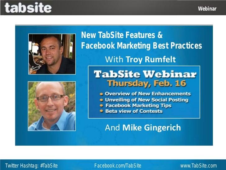 Webinar                            New TabSite Features &                            Facebook Marketing Best Practices    ...