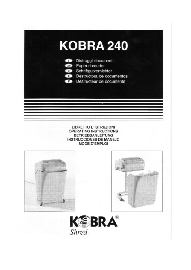 Terface - Destructeur de documents Kobra 240 - Mode d'emploi