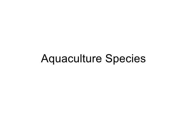 2 19 Aquaculture Species