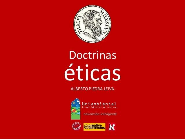 Doctrinas ALBERTO PIEDRA LEIVA éticas