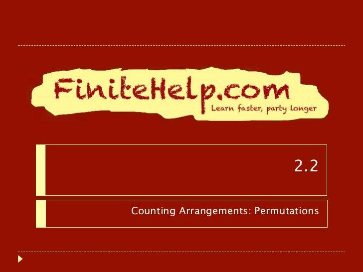 2.2Counting Arrangements: Permutations
