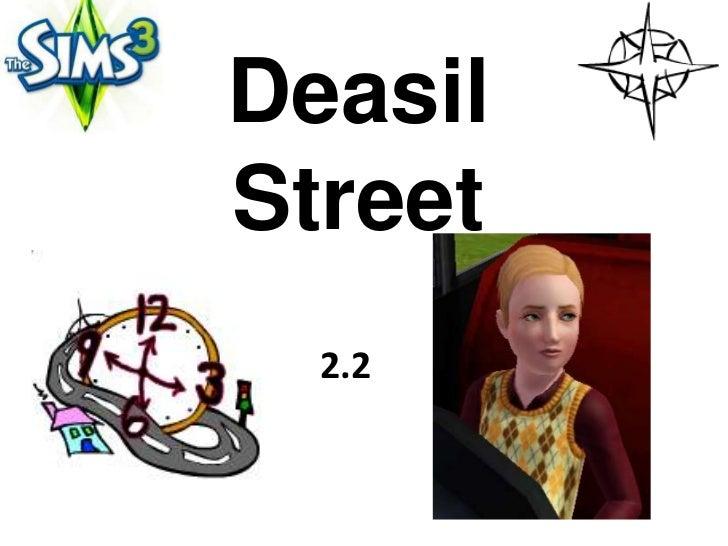DeasilStreet  2.2