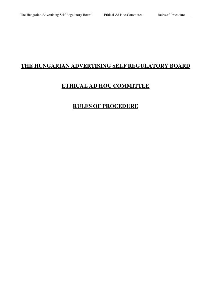 The Hungarian Advertising Self Regulatory Board   Ethical Ad Hoc Committee   Rules of ProcedureTHE HUNGARIAN ADVERTISING S...