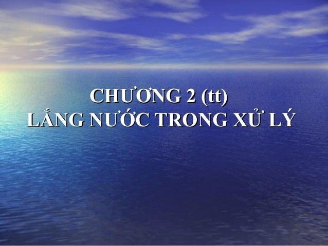 2.2.chuong 2 (tt). lang nuoc