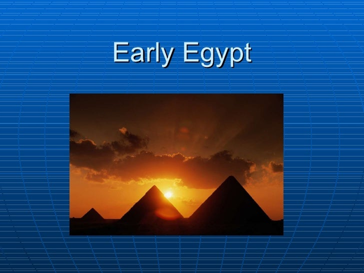 Early Egypt