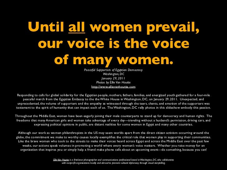 Until all women prevail,              our voice is the voice                of many women.                                ...
