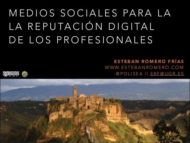 Medios sociales para la reputación digital de los profesionales