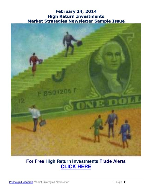 February 24, 2014 High Return Investments Market Strategies Newsletter Sample Issue  For Free High Return Investments Trad...