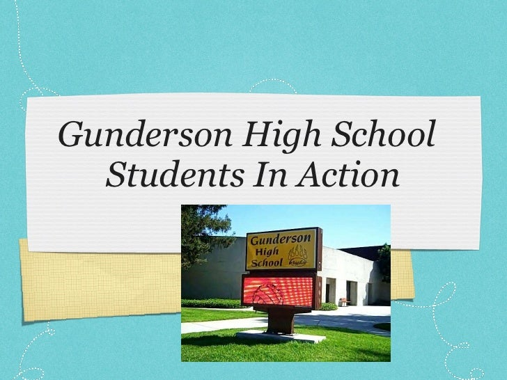 Gunderson High School Students In Action