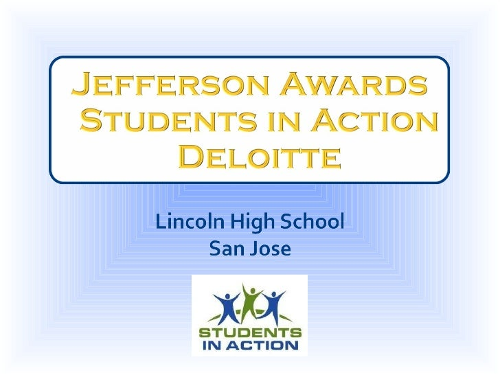 Lincoln High School - 2010 Jefferson Awards Students In Action Presentation