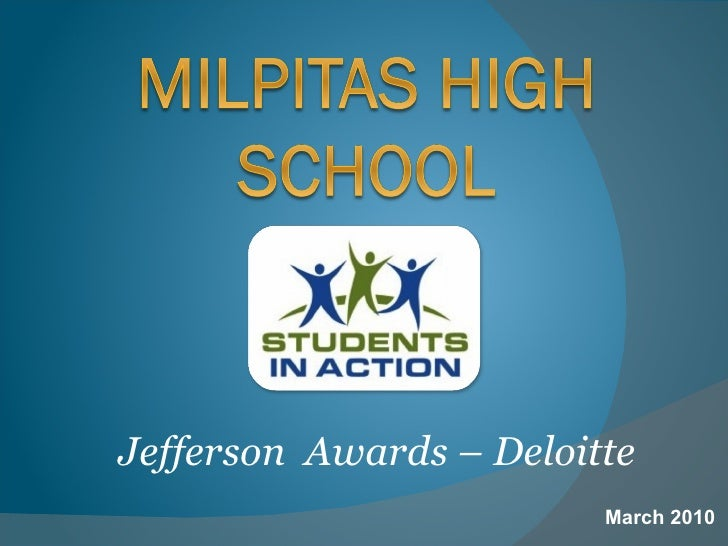 Milpitas High School - 2010 Jefferson Awards Students In Action Presentation