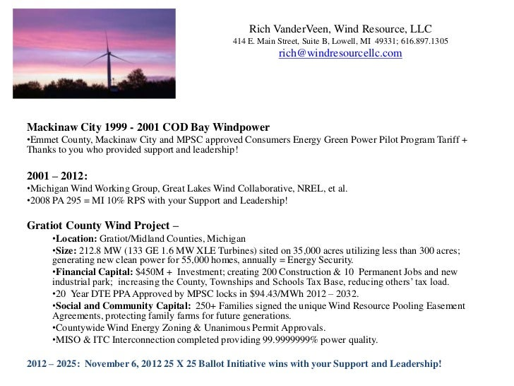 Rich VanderVeen, Wind Resource, LLC                                               414 E. Main Street, Suite B, Lowell, MI ...