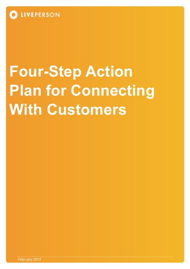 February 2013 Four-Step Action Plan for Connecting With Customers