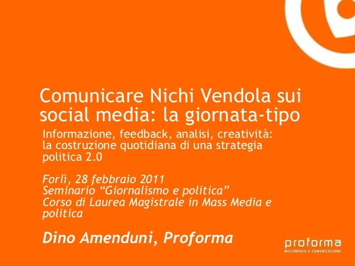 Strategia di comunicazione Gianni Florido e la Provincia di Taranto Comunicare Nichi Vendola sui social media: la giornata...