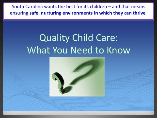 South Carolina wants the best for its children – and that meansensuring safe, nurturing environments in which they can thr...