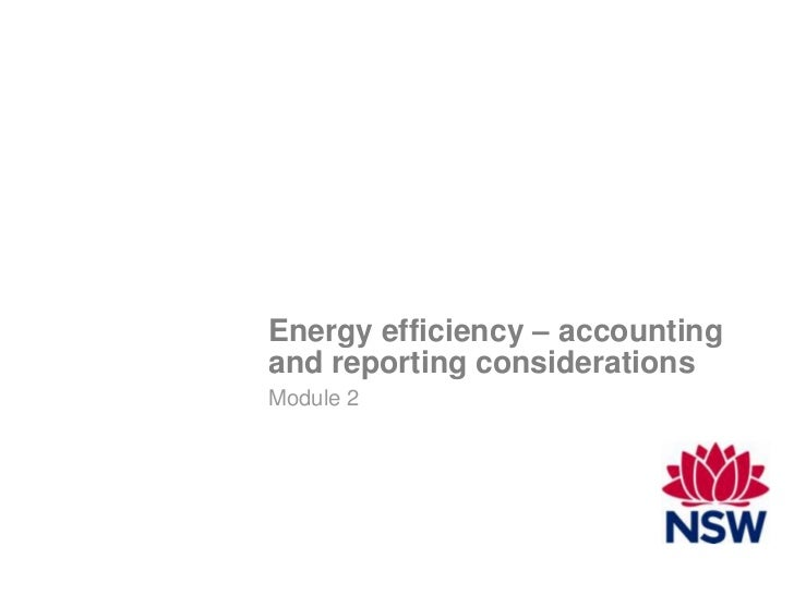 Energy efficiency – accountingand reporting considerationsModule 2