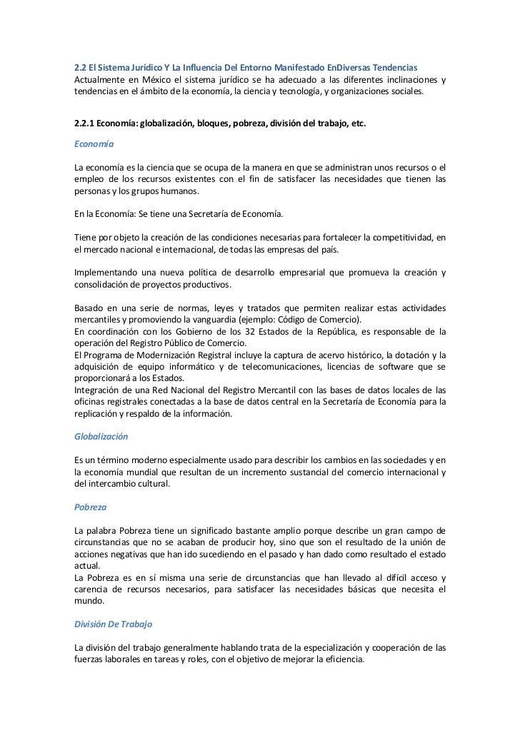 2.2 El Sistema Jurídico Y La Influencia Del Entorno Manifestado EnDiversas TendenciasActualmente en México el sistema jurí...