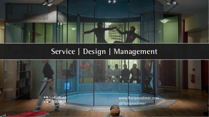 Service | Design | Management                  www.florianvollmer.com                  @florianvollmer