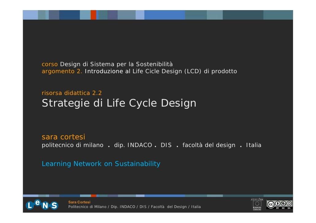 corso Design di Sistema per la Sostenibilità argomento 2. Introduzione al Life Cicle Design (LCD) di prodotto   risorsa di...