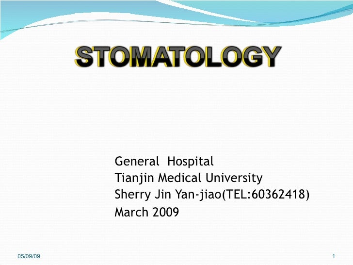 <ul><li>General  Hospital </li></ul><ul><li>Tianjin Medical University  </li></ul><ul><li>Sherry Jin Yan-jiao(TEL:60362418...