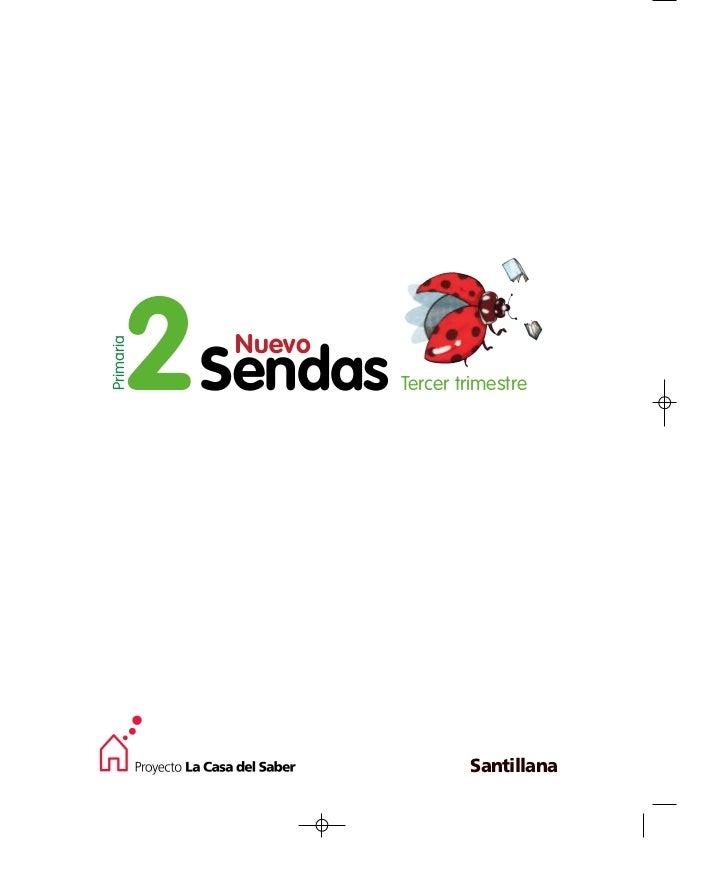 2Sendas           NuevoPrimaria                   Tercer trimestre                           Santillana