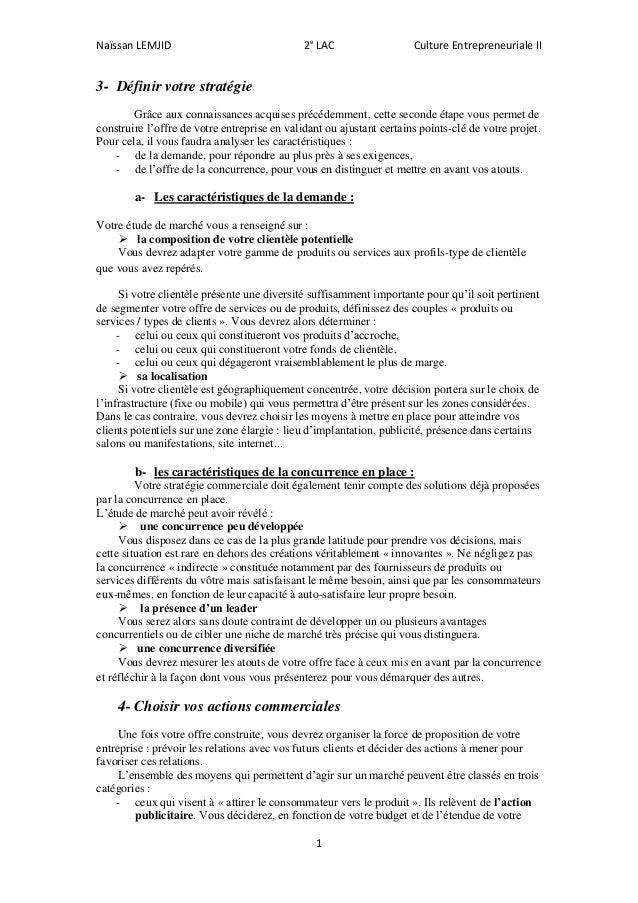 Naïssan LEMJID 2e LAC Culture Entrepreneuriale II 1 3- Définir votre stratégie Grâce aux connaissances acquises précédemme...