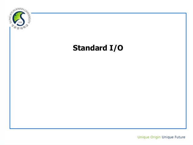 2 3. standard io