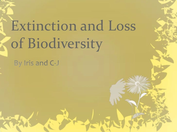 Extinction and Loss of Biodiversity
