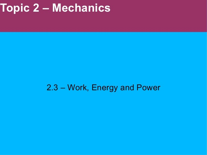 2.3   work energy and power