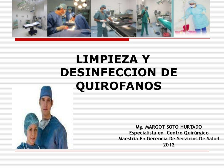 Limpieza y desinfecci n sala operaciones cicat salud for Limpieza y desinfeccion de equipos
