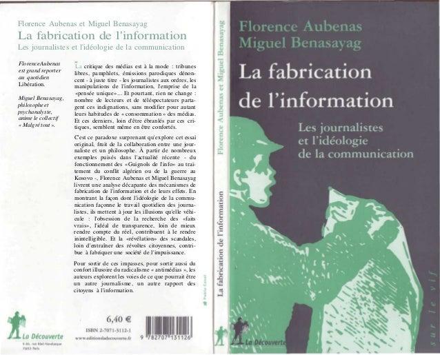 Florence Aubenas et Miguel BenasayagLa fabrication de linformationLes journalistes et lidéologie de la communicationFloren...