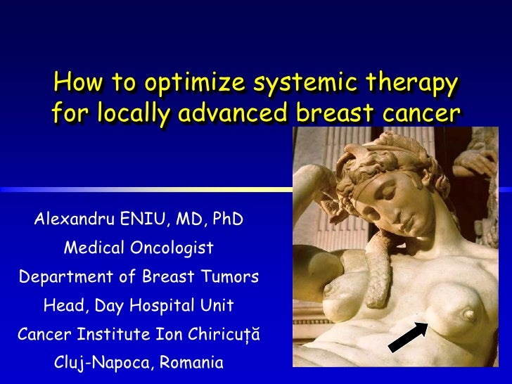 BALKAN MCO 2011 - A. Eniu - How to optimize systemic therapy in LABC