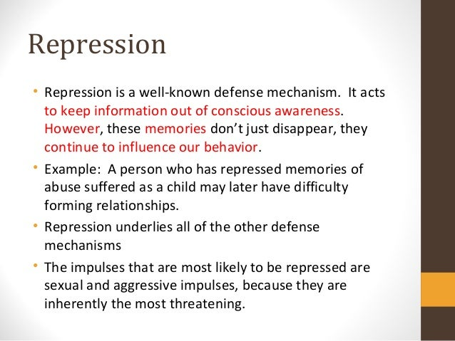 Repression Defense Mechanism 2 3 defense mechanisms