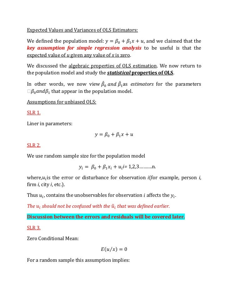 Expected Values and Variances of OLS Estimators:We defined the population model                   , and we claimed that th...