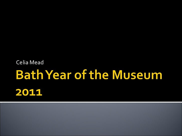 Bath Year of the Museum 2011 - a case study in collaborative marketing