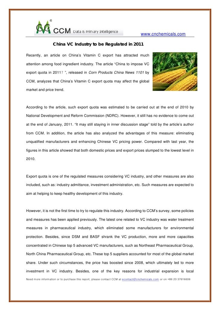 www.cnchemicals.com                   China VC Industry to be Regulated in 2011Recently, an article on China's Vitamin C e...