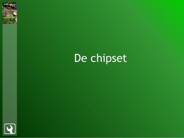De chipset