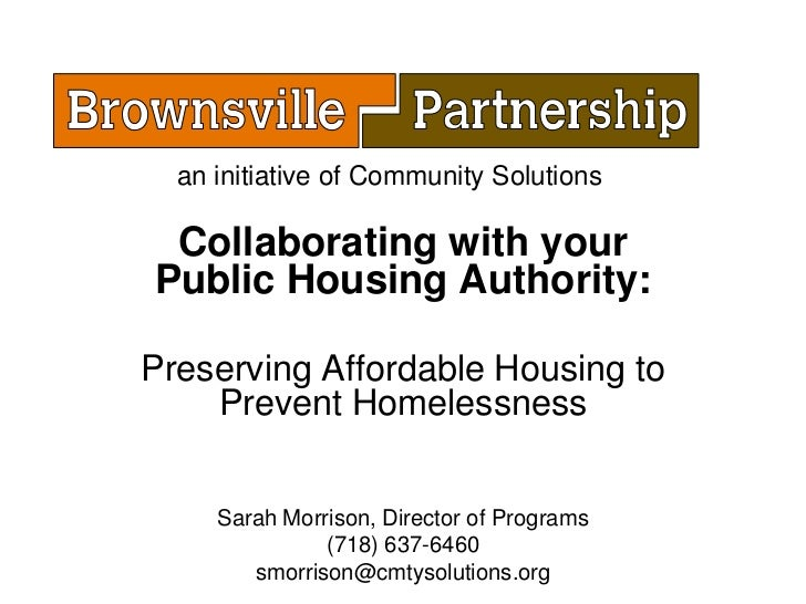 an initiative of Community Solutions Collaborating with yourPublic Housing Authority:Preserving Affordable Housing to    P...