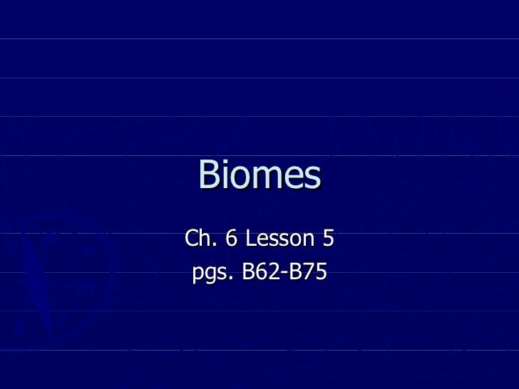2.5 Biomes Ch6 L5