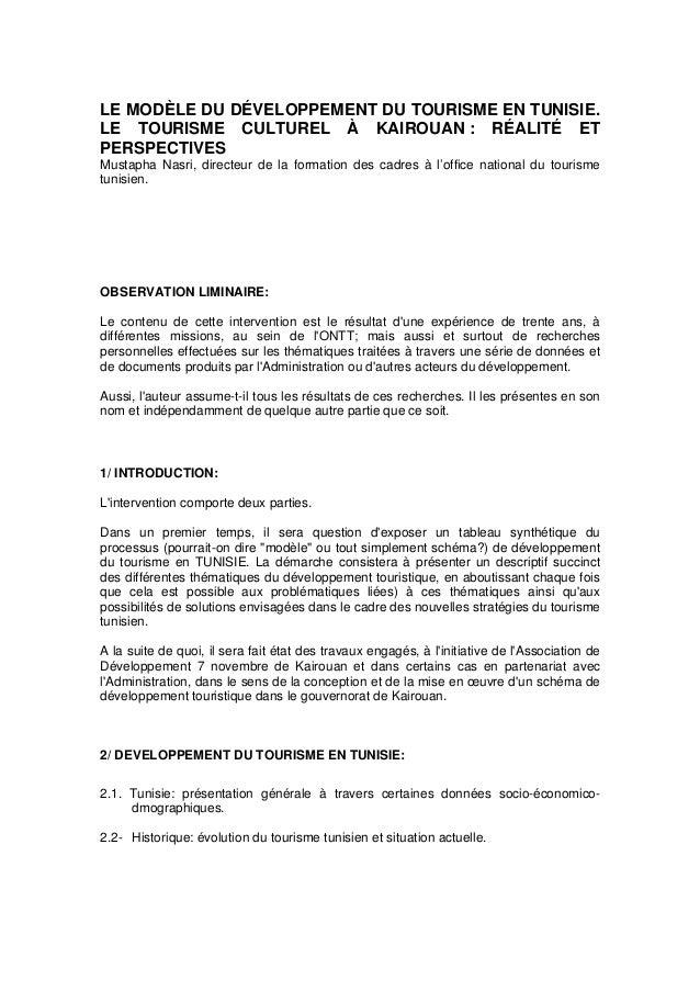 LE MODÈLE DU DÉVELOPPEMENT DU TOURISME EN TUNISIE. LE TOURISME CULTUREL À KAIROUAN : RÉALITÉ ET PERSPECTIVES Mustapha Nasr...