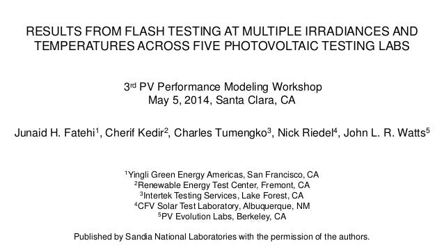 RESULTS FROM FLASH TESTING AT MULTIPLE IRRADIANCES AND TEMPERATURES ACROSS FIVE PHOTOVOLTAIC TESTING LABS 3rd PV Performan...