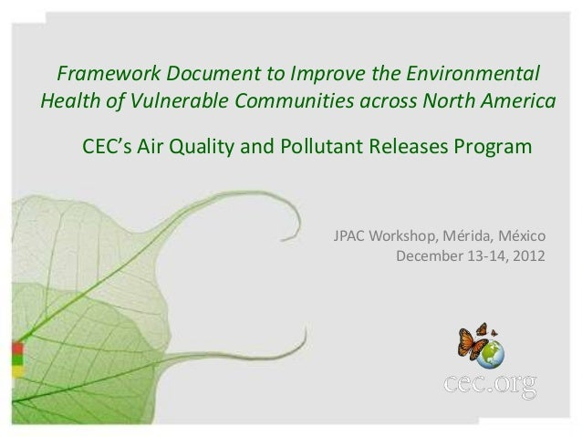 Framework Document to Improve the EnvironmentalHealth of Vulnerable Communities across North America    CEC's Air Quality ...