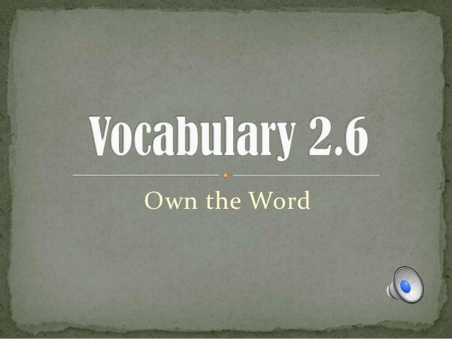 2.6 vocab no animation