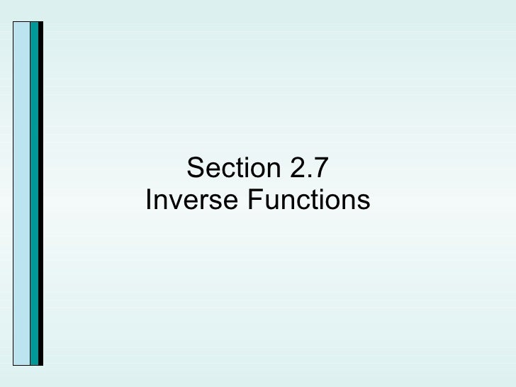Section 2.7 Inverse Functions