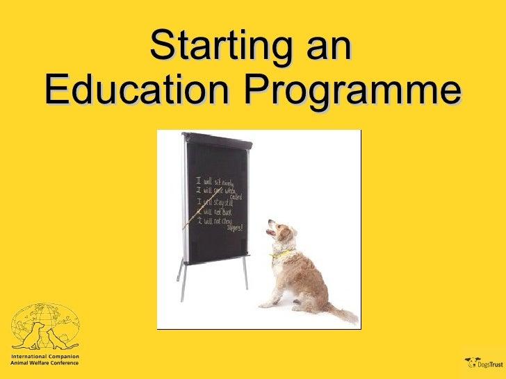 Starting an Education Programme (Animal Welfare) - Hollie Sevenoaks & Peter Kiraly