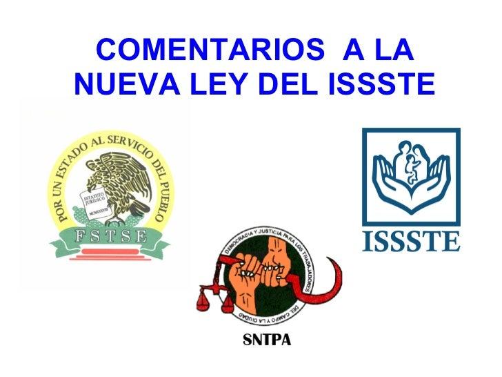 COMENTARIOS  A LA NUEVA LEY DEL ISSSTE